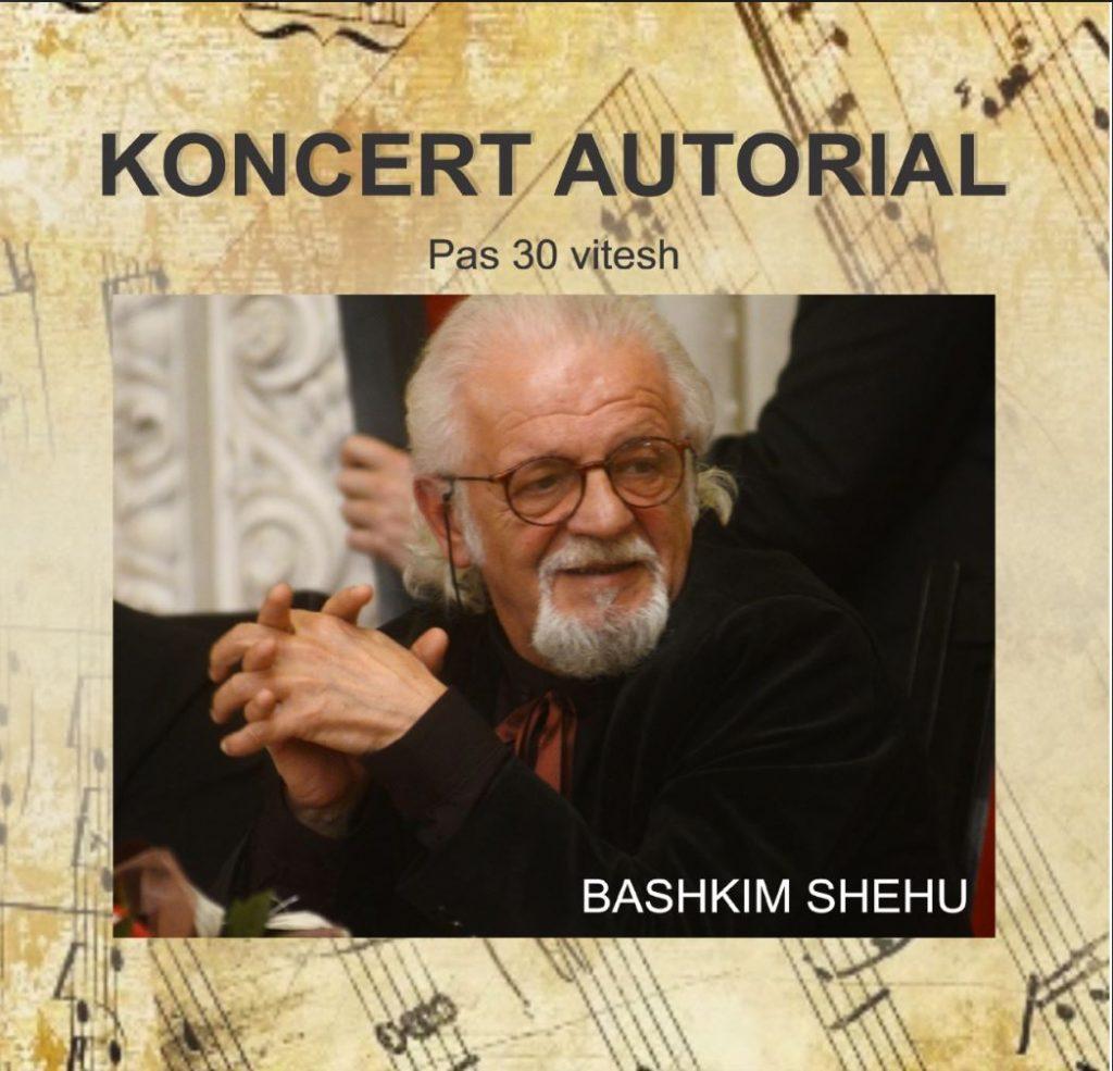 Koncerti Autorial  i kompozitorit – Prof. Bashkim Shehu